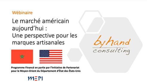 Organisation d'un webinaire sous le thème: Le Marché Américain Aujourd'hui – Une perspective pour les marques artisanales